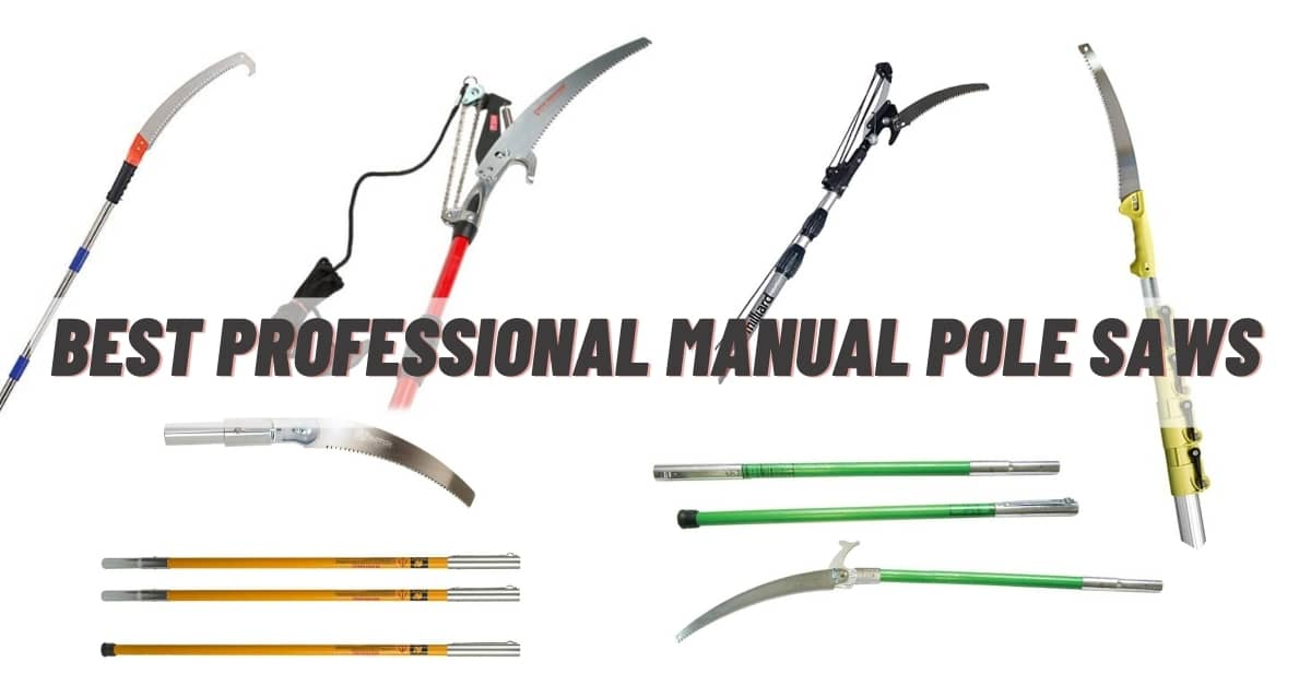 Best professional manual pole saws